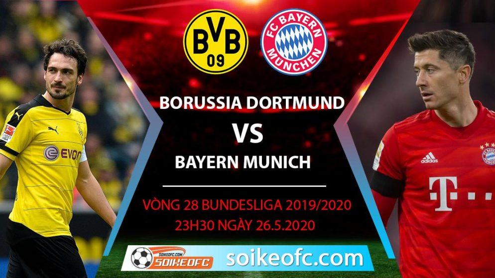 Soi kèo Borussia Dortmund vs Bayern Munich , 23h30 ngày 26/5/2020 – VĐQG Đức