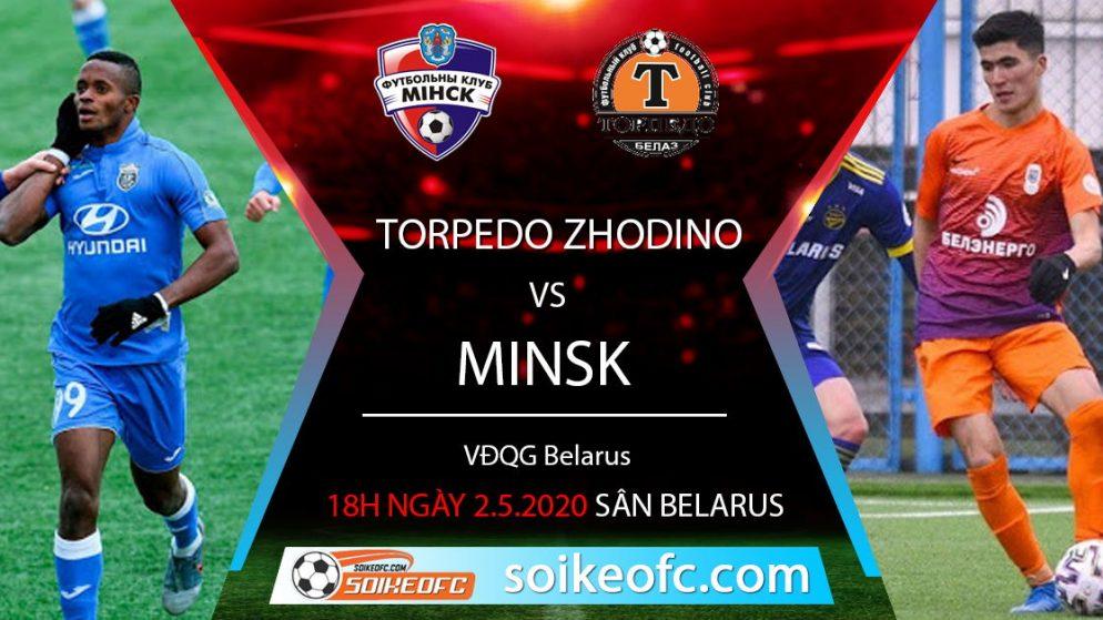 Soi Kèo FC Minsk vs Torpedo Zhodino, 18h ngày 2/5/2020