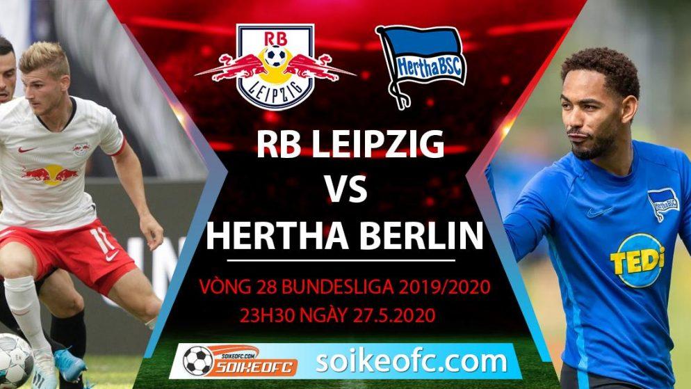 Soi kèo RB Leipzig vs Hertha Berlin , 23h30 ngày 27/5/2020 – VĐQG Đức