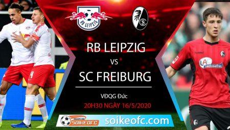 Soi kèo RB Leipzig vs SC Freiburg 20h30 ngày 16/5/2020, VĐQG Đức