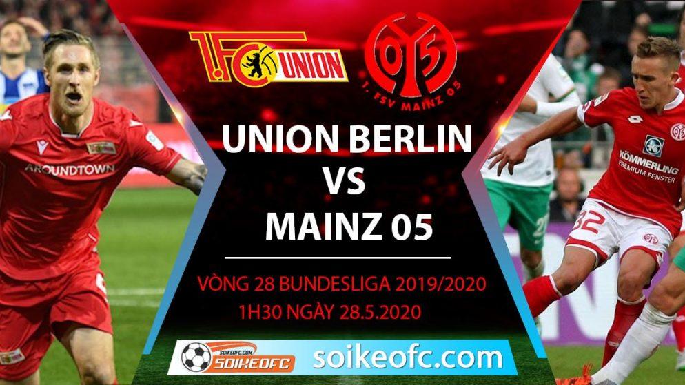 Soi kèo Union Berlin vs Mainz 05 , 1h30 ngày 28/5/2020 – VĐQG Đức