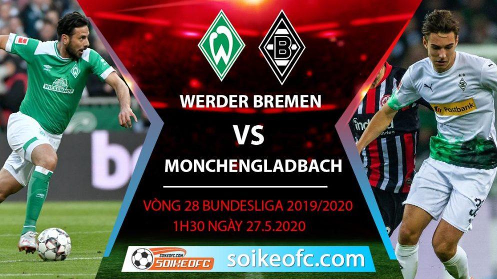 Soi kèo Werder Bremen vs Monchengladbach , 1h30 ngày 27/5/2020 – VĐQG Đức