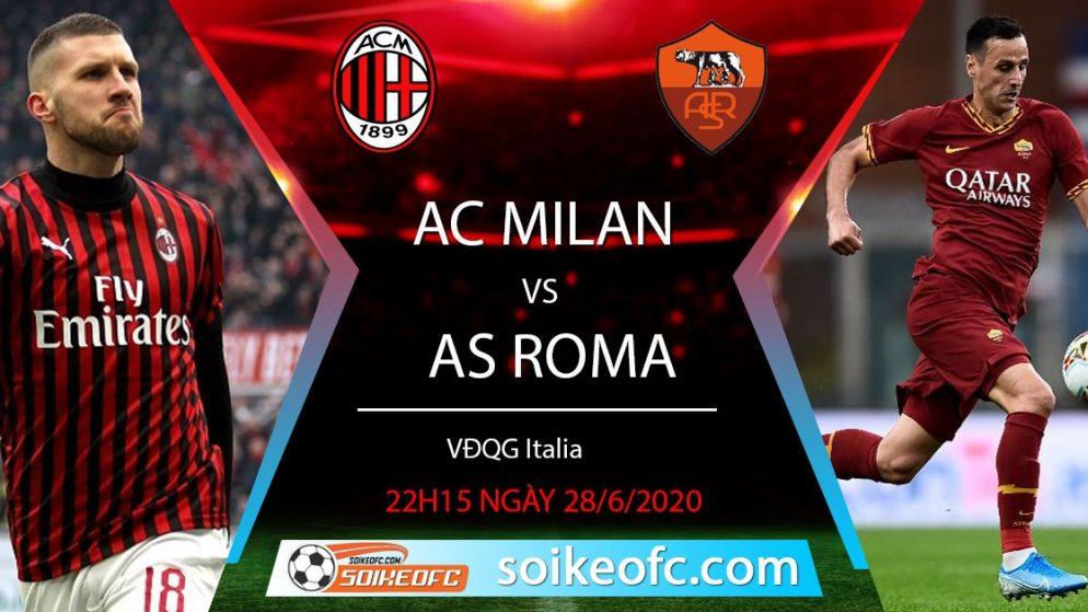 Soi kèo AC Milan vs AS Roma, 22h15 ngày 28/6/2020 – VĐQG VĐQG Italia