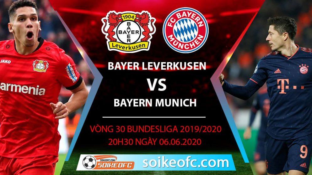 Soi kèo Bayer Leverkusen vs Bayern Munich , 20h30 ngày 6/6/2020 – VĐQG Đức
