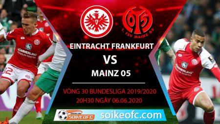 Soi kèo Eintracht Frankfurt vs Mainz 05 , 20h30 ngày 6/6/2020 – VĐQG Đức
