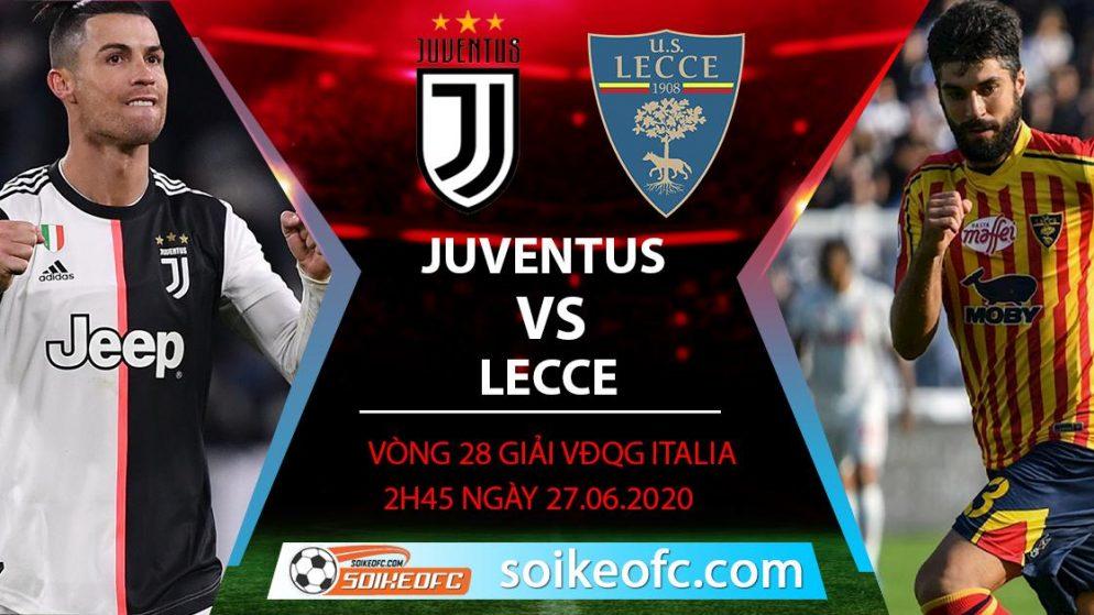Soi kèo Juventus vs Lecce, 2h45 ngày 27/6/2020 – VĐQG Italia
