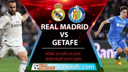 Soi kèo Real Madrid vs Getafe, 3h ngày 3/7/2020 – VĐQG Tây Ban Nha