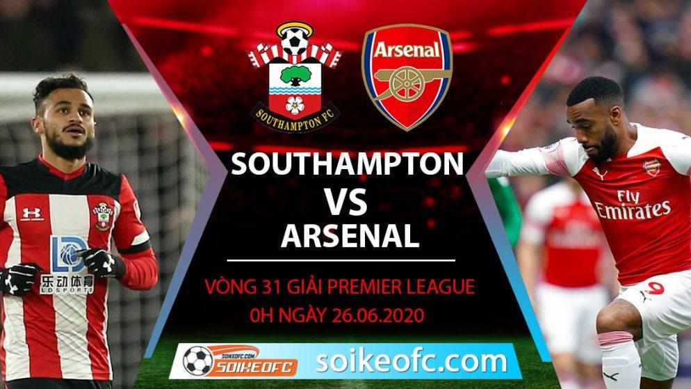 Soi kèo Southampton vs Arsenal, 0h ngày 26/6/2020 – Ngoại hạng Anh