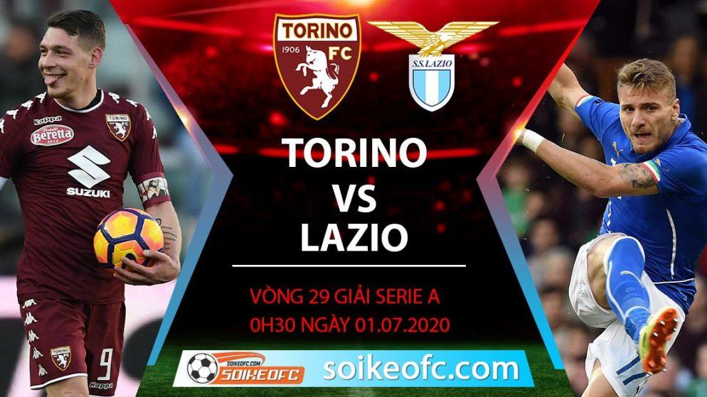 Soi kèo Torino vs Lazio, 0h30 ngày 1/7/2020 – VĐQG Italia