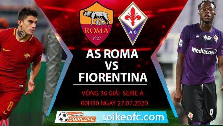 Soi kèo AS Roma vs Fiorentina, 0h30 ngày 27/7/2020 – VĐQG Italia