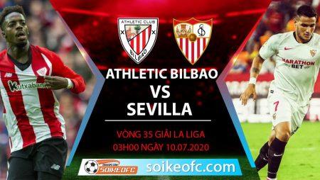 Soi kèo Athletic Bilbao vs Sevilla, 3h ngày 10/7/2020 – VĐQG Tây Ban Nha