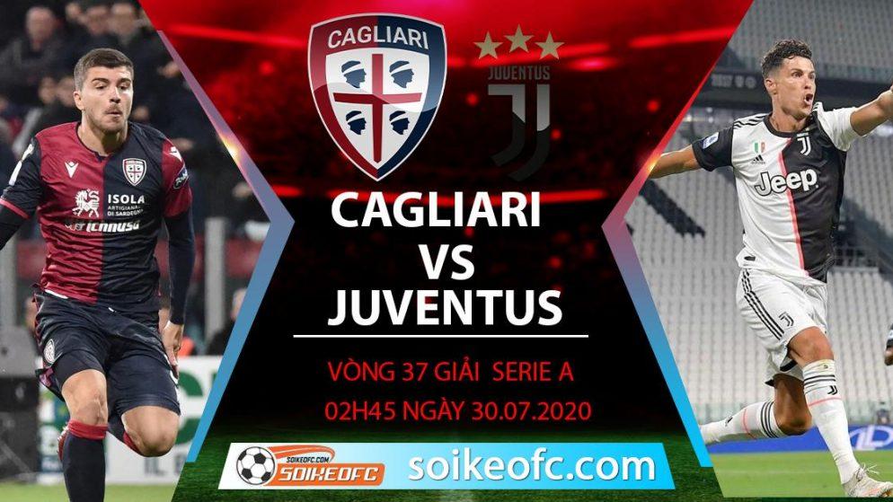 Soi kèo Cagliari vs Juventus, 2h45 ngày 30/7/2020 – VĐQG Italia