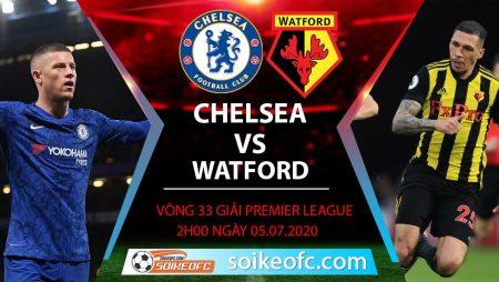 Soi kèo Chelsea vs Watford, 2h ngày 5/7/2020 – Ngoại hạng Anh