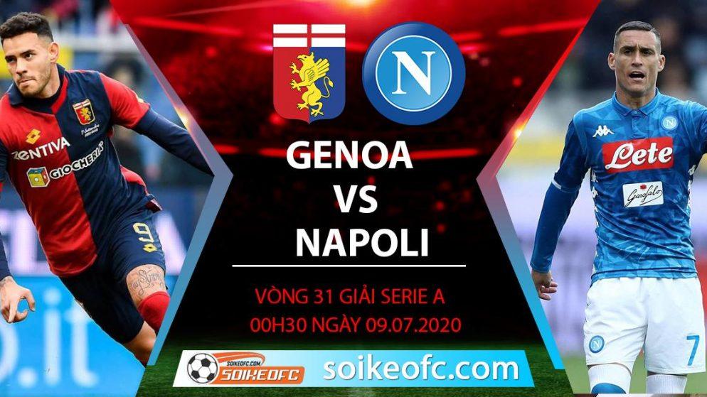 Soi kèo Genoa vs Napoli, 0h30 ngày 9/7/2020 – VĐQG Italia