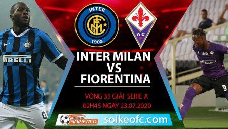 Soi kèo Inter Milan vs Fiorentina, 2h45 ngày 23/7/2020 – VĐQG Italia