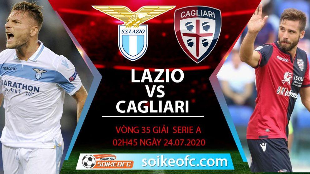 Soi kèo Lazio vs Cagliari, 2h45 ngày 24/7/2020 – VĐQG Italia