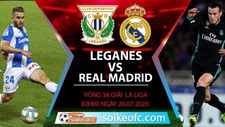 Soi kèo Leganes vs Real Madrid, 2h ngày 20/7/2020 – VĐQG Tây Ban Nha