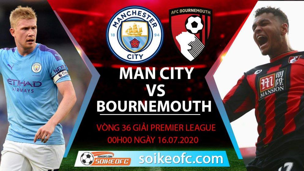 Soi kèo Manchester City vs Bournemouth, 0h ngày 16/7/2020 – Ngoại hạng Anh
