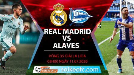 Soi kèo Real Madrid vs Alaves, 3h ngày 11/7/2020 – VĐQG Tây Ban Nha