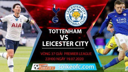 Soi kèo Tottenham vs Leicester City, 22h ngày 19/7/2020 – Ngoại hạng Anh
