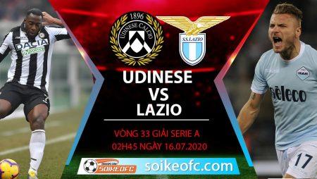 Soi kèo Udinese vs Lazio, 2h45 ngày 16/7/2020 – VĐQG Italia