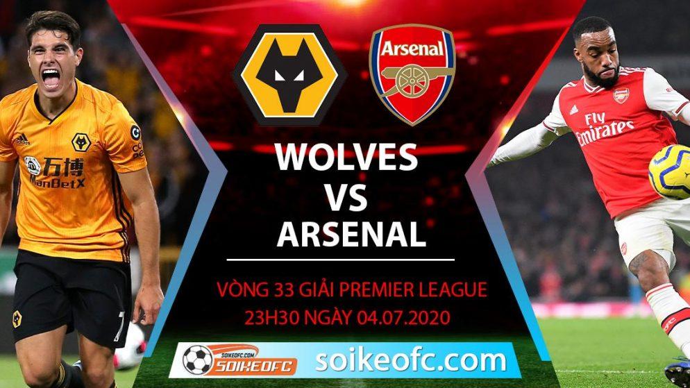Soi kèo Wolves vs Arsenal, 23h30 ngày 4/7/2020 – Ngoại hạng Anh