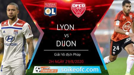 Soi kèo Lyon vs Dijon, 2h00 ngày 29/08/2020 – VĐQG Pháp