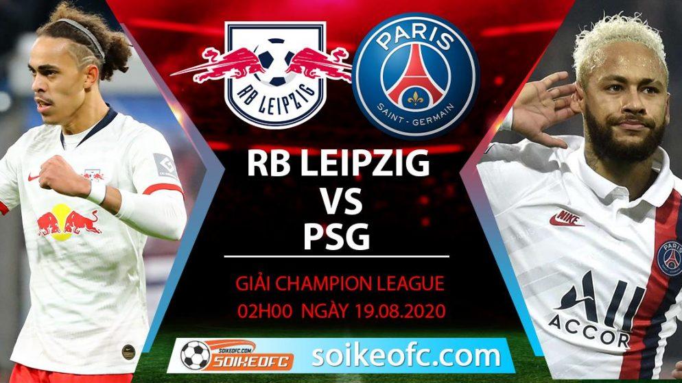 Soi kèo RB Leipzig vs PSG, 2h00 ngày 19/08/2020 – Champion League