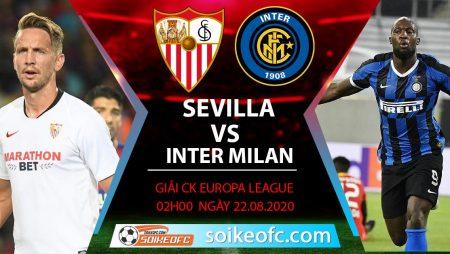 Soi kèo Sevilla vs Inter Milan, 2h00 ngày 22/08/2020 – Europa League
