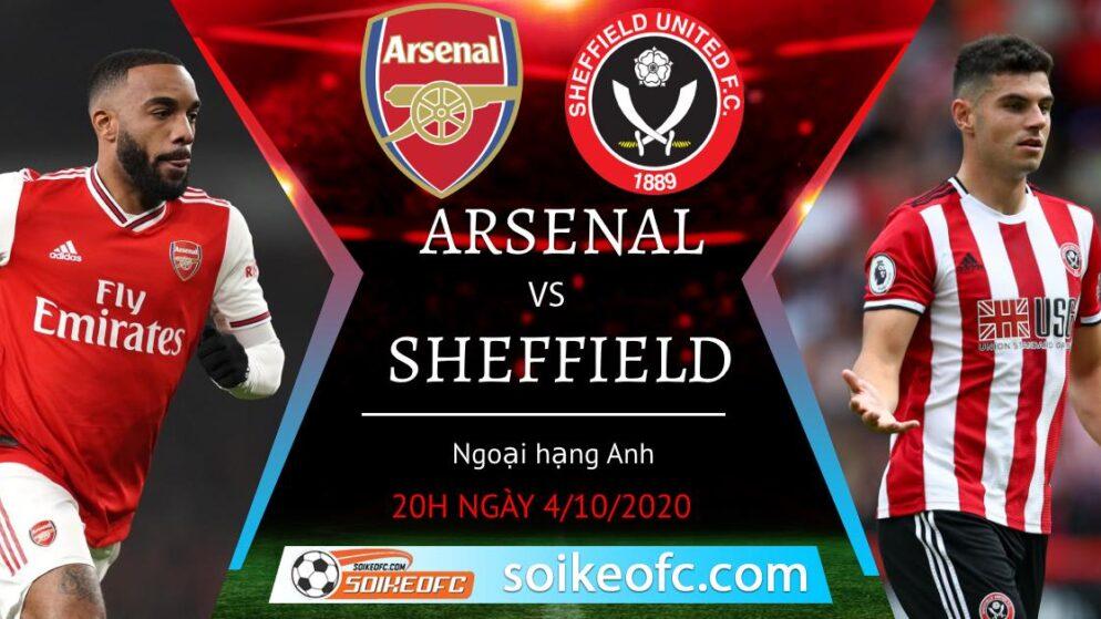 Soi kèo Arsenal vs Sheffield United, 20h00 ngày 4/10/2020 – Giải Ngoại Hạng Anh