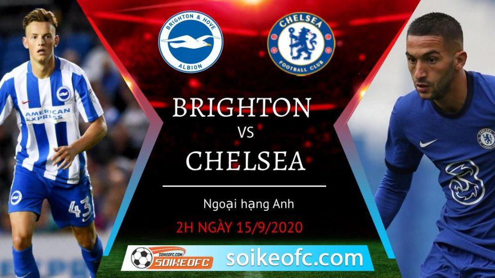 Soi kèo Brighton vs Chelsea, 2h15 ngày 15/09/2020 – Ngoại Hạng Anh