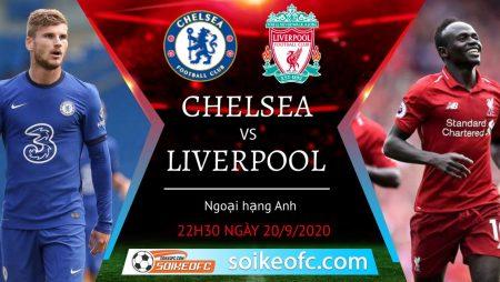 Soi kèo Chelsea vs Liverpool, 22h30 ngày 20/09/2020 – Ngoại hạng Anh
