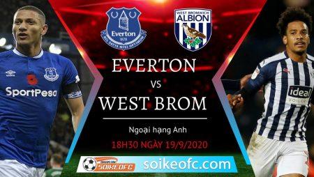 Soi kèo Everton vs West Brom, 18h30 ngày 19/09/2020 – Ngoại Hạng Anh