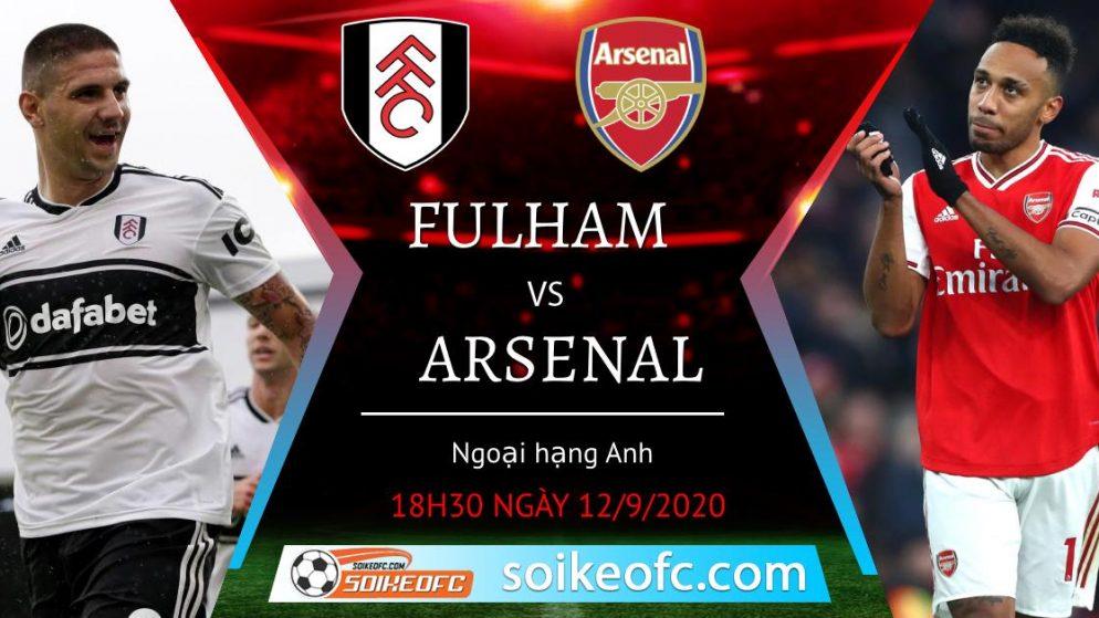 Soi kèo Fulham vs Arsenal, 18h30 ngày 12/09/2020 – Ngoại Hạng Anh
