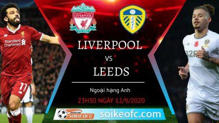 Soi kèo Liverpool vs Leeds United, 23h30 ngày 12/09/2020 – Ngoại Hạng Anh
