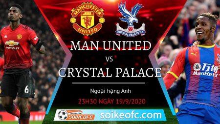 Soi kèo Manchester United vs Crystal Palace, 23h30 ngày 19/09/2020 – Ngoại Hạng Anh