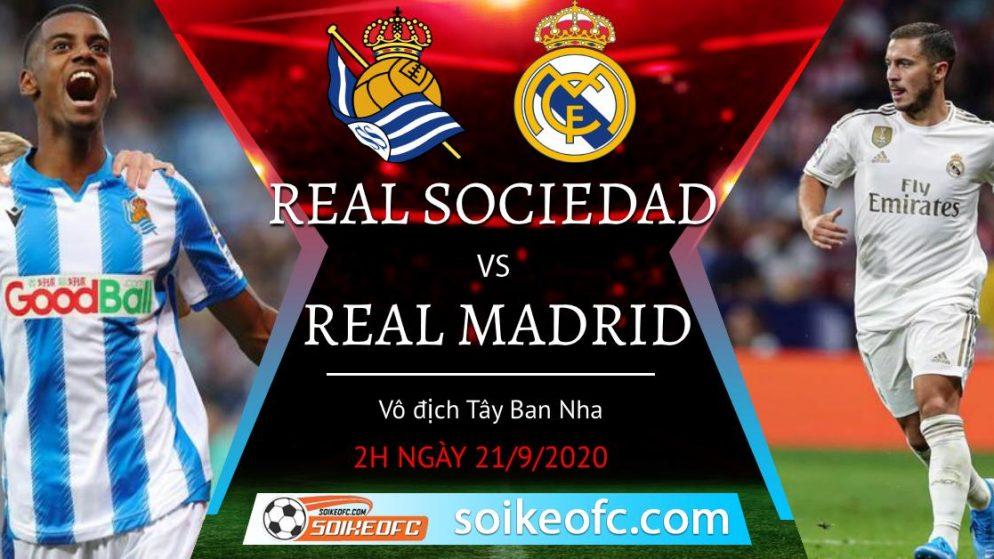 Soi kèo Real Sociedad vs Real Madrid, 2h00 ngày 21/09/2020 – VĐQG Tây Ban Nha