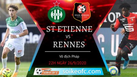 Soi kèo St Etienne vs Rennes, 22h00 ngày 26/09/2020 – Giải VĐQG Pháp
