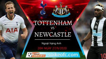 Soi kèo Tottenham vs Newcastle, 20h00 ngày 27/09/2020 – Giải Ngoại Hạng Anh