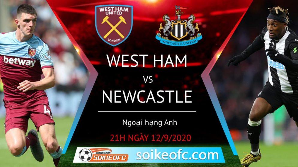 Soi kèo West Ham vs Newcastle, 21h00 ngày 12/09/2020 – Ngoại Hạng Anh