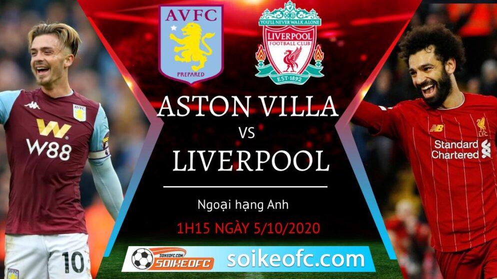 Soi kèo Aston Villa vs Liverpool, 1h15 ngày 5/10/2020 – Ngoại Hạng Anh