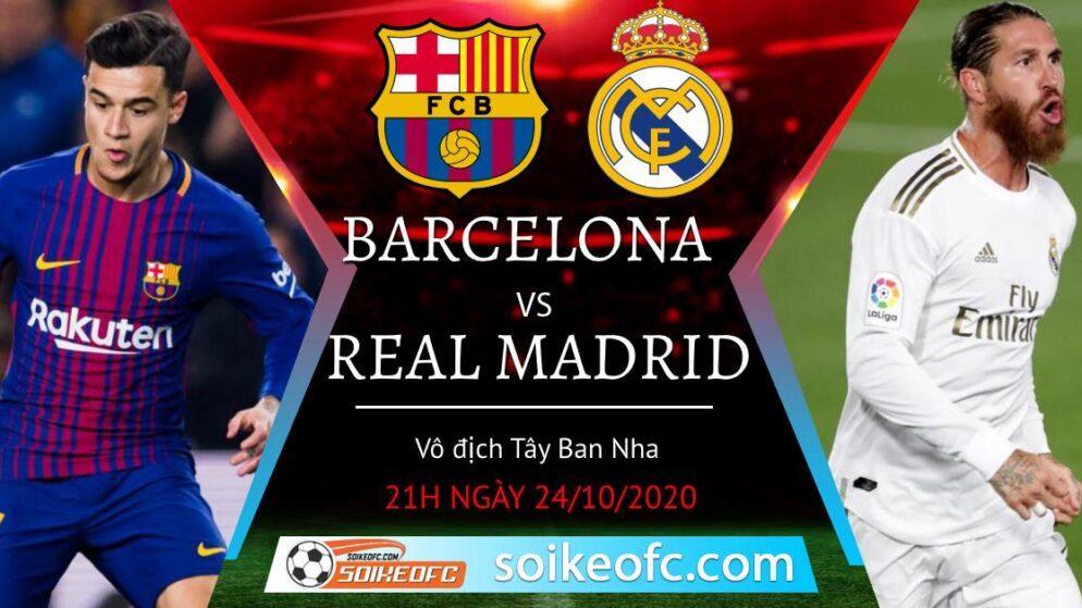 Soi kèo Barcelona vs Real Madrid, 21h00 ngày 24/10/2020 – VĐQG Tây Ban Nha
