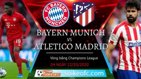 Soi kèo Bayern Munich vs Atletico Madrid, 02h00 ngày 22/10/2020 – Champion League