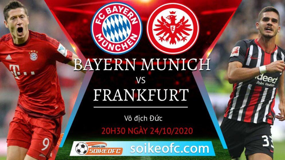 Soi kèo Bayern Munich vs Frankfurt, 20h30 ngày 24/10/2020 – VĐQG Đức