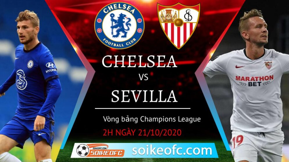 Soi kèo Chelsea vs Sevilla, 02h00 ngày 21/10/2020 – Champion League