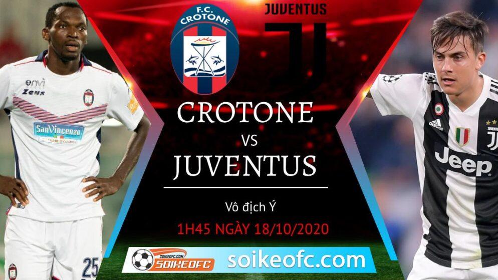 Soi kèo Crotone vs Juventus, 01h45 ngày 18/10/2020 – VĐQG Italia