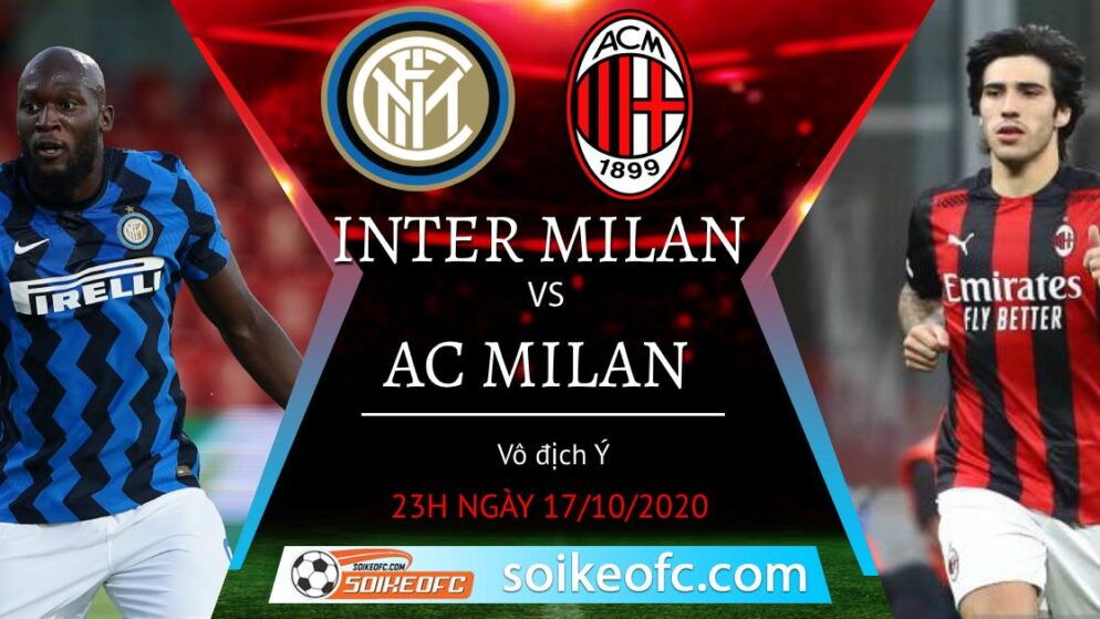 Soi kèo Inter Milan vs AC Milan, 23h00 ngày 17/10/2020 – VĐQG Italia