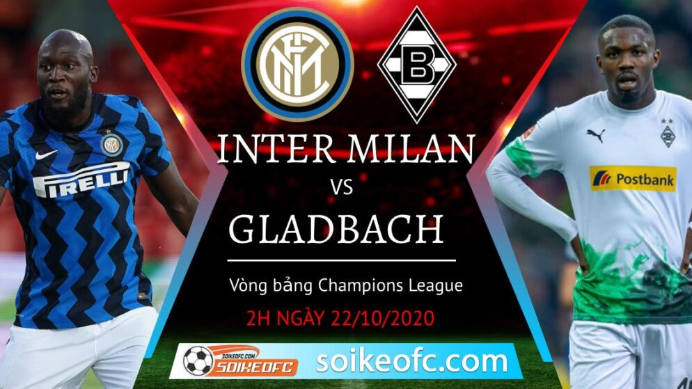 Soi kèo Inter Milan vs M'Gladbach, 02h00 ngày 22/10/2020 – Champion League