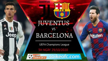 Soi kèo Juventus vs Barcelona, 03h00 ngày 29/10/2020 – Champion League