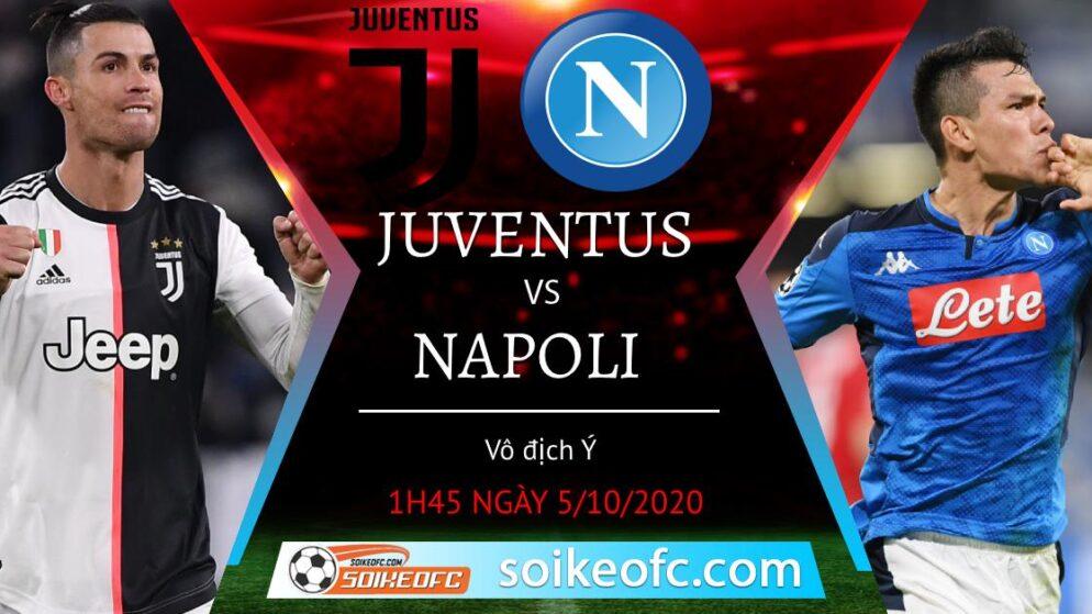 Soi kèo Juventus vs Napoli, 1h45 ngày 5/10/2020 – Giải VĐQG Italia